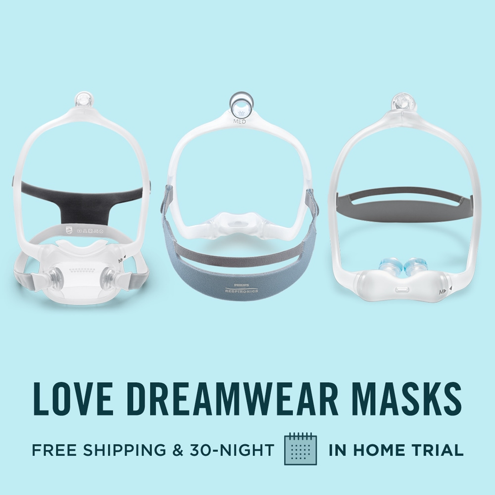 Save on the DreamWear Family of CPAP Masks!